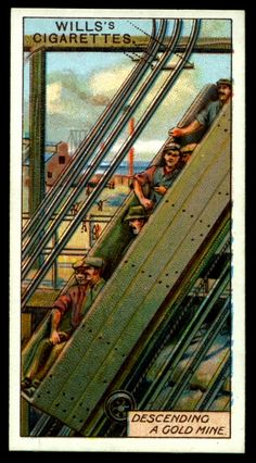 "https://flic.kr/p/e1NpS5 | Cigarette Card - Descending a Gold Mine | Wills's Cigarettes  ""Mining""  (series of 50 issued in 1916 #19 Descending a gold mine, South Africa"