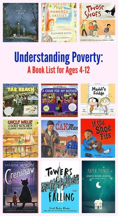 Understand Poverty: A Book List for Ages 4 - 12 Good Books, Books To Read, Mentor Texts, Kids Reading, Reading Lists, Thing 1, Chapter Books, Children's Literature, Library Books