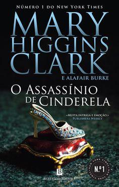 Passatempo Bertrand: O Assassínio de Cinderela, de Mary Higgins Clark | BRAN MORRIGHAN