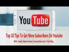 Top 10 Ways To Get YouTube Subscribers in Urdu and Hindi