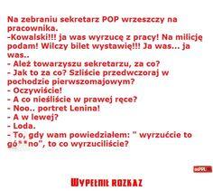 Wypełnił rozkaz Poland Country, The Past, Humor, Diet, Humour, Moon Moon, Comedy, Jokes, Funny