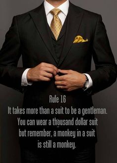 The suit should be a reflection, not a costume.
