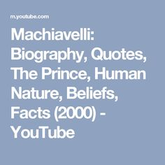 Machiavelli The Prince Quotes About Human Nature