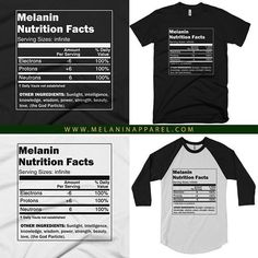 Melanin Nutrition Facts T-shirt  #Melanin