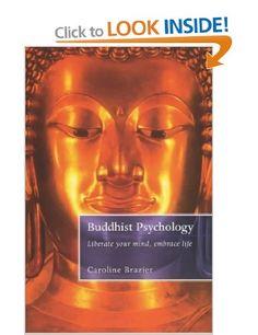 A Buddhist Psychology: Amazon.co.uk: Caroline Brazier: Books