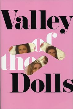 "Valley of the Dolls by Jacqueline Susann. KA says: ""Essential reading!"""