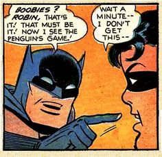 This couldn't be more appropriate!!!! Batman, robin, penguin, and boobs!!