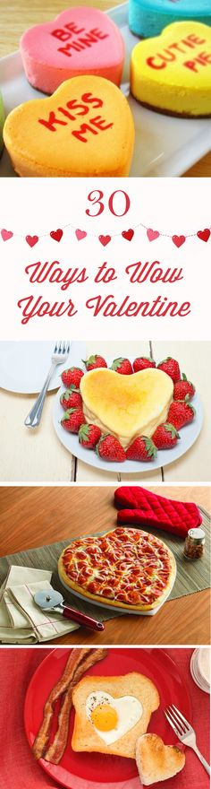 30 Ways to Wow Your Valentine (Recipes) | As we all know, the best way to a man's (or kid's) heart is through their stomach. So celebrate the most romantic day of the year by trying out some of these sweet and savory treats. From conversation heart cookies and cakes to heart-shaped pizzas and tarts to breakfast favorites - there is something for all your sweethearts!