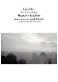 rem koolhaas sendas oniricas de singapur
