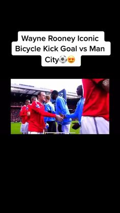 Iconic Rooney Bicycle Kick vs Man City