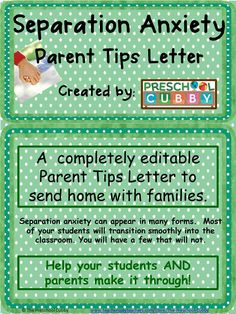 Separation anxiety can appear in many forms. Most of your preschoolers will transition smoothly into the classroom. You will have a few who do not. This resource has information to develop a letter for home.  This Separation Anxiety Parents Tip letter can be printed out and sent home to parents. It is completely editable so that you can add your own Program information as well as add, delete or change any of the tips or suggestions to reflect your program's plan.