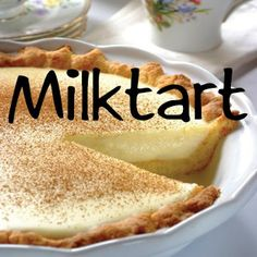 Easy Milk Tart
