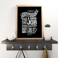 i choose a lazy person to do a hard job - Bill Gates  / Printable Motivational Inspirational Typography Chalkboard Poster Style by Positvtplus on Etsy