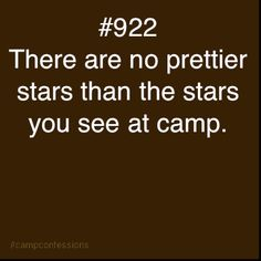 It's so true. I looked at the stars as I went to sleep. So beautiful.