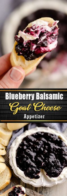 Blueberry Balsamic Goat Cheese Appetizer is an impressive and easy 15 minute recipe served with crusty french bread. Blueberries are simmered with ros. Goat Cheese Recipes, Cheese Appetizers, Healthy Appetizers, Appetizers For Party, Appetizer Recipes, Goat Cheese Dips, French Appetizers, Fruit Appetizers, Super Bowl Essen
