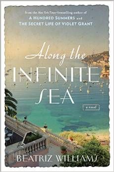 Just One More Chapter : Review: Along the Infinite Sea (Schuyler Sisters #3) by Beatriz Williams