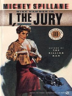 I, the Jury (Mike Hammer Series #1)