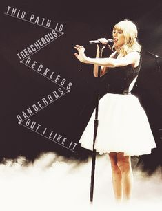 nothing safe is worth the drive Taylor Perfection Swift RED Tour- Treacherous