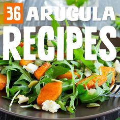 36 Tasty Arugula Salads and Arugula Recipes