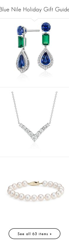"""""""Blue Nile Holiday Gift Guide"""" by bluenile ❤ liked on Polyvore featuring jewelry, earrings, sapphire drop earrings, diamond halo earrings, emerald jewelry, 18k jewelry, blue nile jewelry, necklaces, white gold necklace and 14k necklace"""