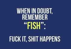 You may not like the words but it's easy to remember lol Great Quotes, Quotes To Live By, Me Quotes, Inspirational Quotes, Fish Quotes, Doubt Quotes, Advice Quotes, Motivational, Funny Sms