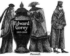 "I hear the Mystery! theme music in my head when I see this. via liquidnight: "" Edward Gorey Illustration from Les Urnes Utiles "" Edward Gorey, Roger Duvoisin, Pbs Mystery, Mystery Series, Video Love, Illustration Arte, Wordless Book, Art Vintage, Macabre"