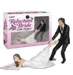 Wedding Cake Topper Funny Humorous Groom Drag Reluctant Bride