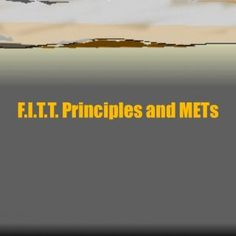 F.I.T.T. Principles and METs   Cardiovascular Exercise Aerobic (requiring oxygen) activities that utilize large muscle groups for long periods of time   W. http://slidehot.com/resources/cardiac-exercise-2.18543/