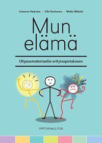 Mun elämä - Etusivu Early Childhood Education, Special Needs, Social Skills, Pre School, Special Education, Kindergarten, Teacher, Mindfulness, Learning