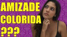 AMIZADE COLORIDA? - Dora Conselheira - YouTube