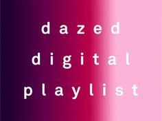 Dazed May 2014 Playlist