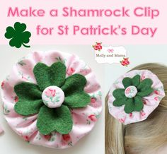 Make a simple felt four leaf clover and fabric yo yo to create this pretty hair clip for St Patrick's Day! It's a lucky shamrock tutorial brought to you by Molly and Mama.
