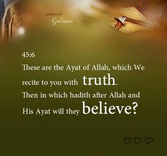The only true hadiths are the hadiths of Allah that are gathered in His book, the Quran.