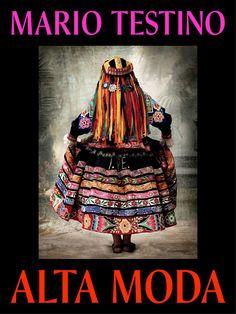 Mario Testino - Alta Moda exhibition