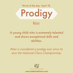 Vocabulary Builder: Prodigy: A young child who is extremely talented and shows exceptional skills and abilities Advanced English Vocabulary, Learn English Grammar, English Writing Skills, English Language Learning, Learn English Words, Vocabulary Builder, English Vocabulary Words, English Phrases, Weird Words