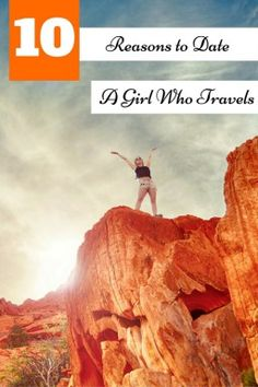 Why you should date a girl who travels