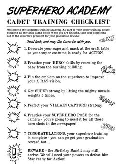 superhero academy training checklist - Free Printable - use as a guideline to make your own checklist:  clean your area, put away your supplies, take a book home to read, remember the papers parents need to sign, put your chair on your desk, etc.   List things students should do regularly and issue to them at the beginning of the year so they'll have it in their notebooks as a reminder.