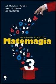 Matemagia | PlanetadeLibros.com  Lasmatematicas.es