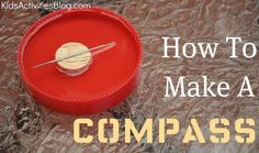 A simple science experiment that you can do with your kids: Create a Compass. All you need is a lid, water, a cork, a magnet and a sewing needle kids-science