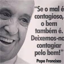 Resultado de imagem para papa francisco frases