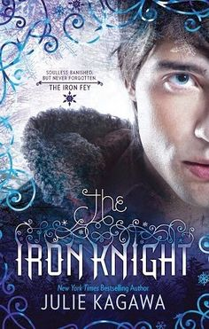 Lipstick and Mocha: The Iron Knight (The Iron Fey #4) by Julie Kagawa ...