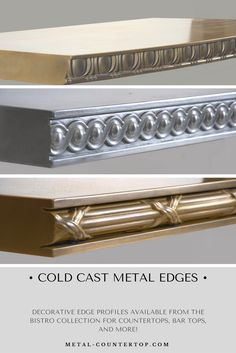 The Bistro Collection: Artisan Cast Metal Countertops Metal Countertops, Kitchen Countertops, Wood Stove Chimney, Moldings And Trim, Crown Molding, The Bistro, Metal Trim, Metal Casting, Home Crafts