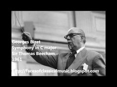 Georges Bizet: Symphony n°1 in C major (1855) / Orchestre National de la Radiodiffusion Française, Sir Thomas Beecham, 1961