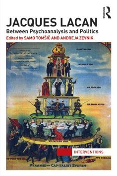 Jacques Lacan: Between Psychoanalysis and Politics (Paperback) - Routledge
