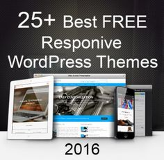 Get the best FREE responsive WordPress themes 2016 and build a modern website of your own!   Don't miss the trending themes- build your own brand TODAY!
