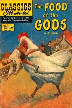 CLASSICS ILLUSTRATED COMIC - FOOD OF THE GODS - H.G Wells classic adapted to comic in Classics Illustrated #160.
