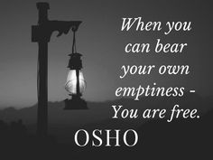Daily Uplifting Quotes & Sayings Osho Quotes On Life, Wisdom Quotes, Positive Quotes, Strong Quotes, Attitude Quotes, Positive Affirmations, Quotes Quotes, Spiritual Thoughts, Spiritual Enlightenment