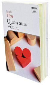EL ARTE DE EDUCAR: LIBRO: QUIEN AMA EDUCA EN PDF