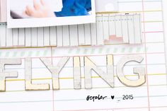 mojosanti : Scrapbooking-Layout 'Flying' I March Kits I Gossamer Blue