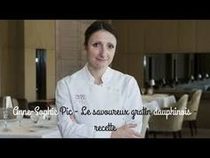 Anne-Sophie Pic - Le savoureux gratin dauphinois - recette - YouTube Anne Sophie Pic, Best Diets, Tasty Dishes, Yummy Food, Diners, Quiches, Chefs, Europe, Recipes